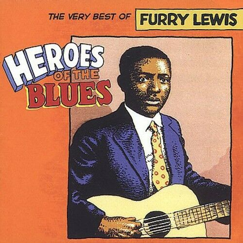 Furry Lewis - Heroes of the Blues: Very Best of [New CD] Rmst