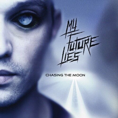 My Future Lies - Chasing the Moon [New CD]