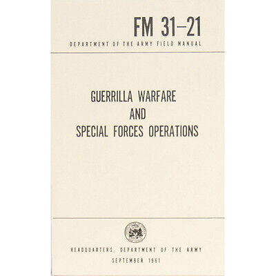 GUERRILLA WARFARE & SPECIAL FORCES OPERATIONS FM 31-21 Manual Book