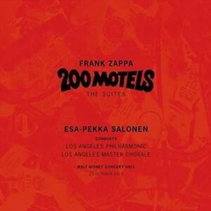 Frank Zappa - : 200 Motels – The Suites (2015)