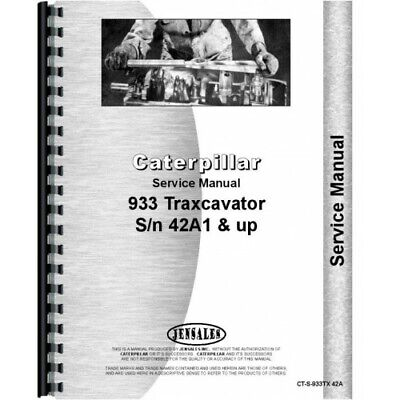 Caterpillar 933 Traxcavator Service Manual Sn 42a1 And Up Ct-s-933tx 42a