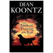 Dean Koontz The Darkest Evening of The Year