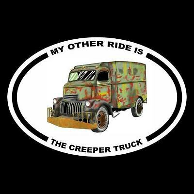 """MY OTHER RIDE IS THE CREEPER TRUCK"" jeepers creepers DECAL, horror prop, mask"