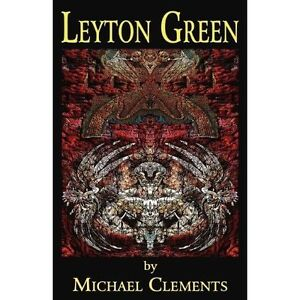 Leyton Green by Clements, Michael