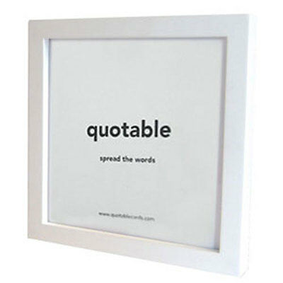 QUOTABLE FRAME - White 5x5 - Add a Quotable Card for a Great Gift - QC-FR-02