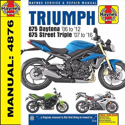 Triumph 675 Daytona 675 Street Triple R 2006-2016 Haynes Manual 4876 NEW