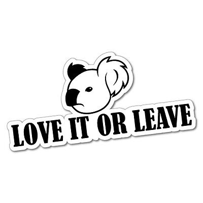LOVE IT OR LEAVE IT Sticker Decal JDM Car Drift Vinyl Funny Turbo #5784J