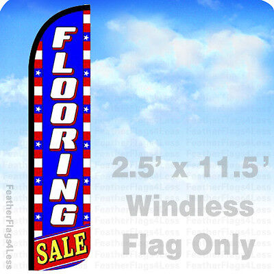 Flooring Sale Windless Swooper Flag Feather Banner Sign 2.5x11.5 Bz