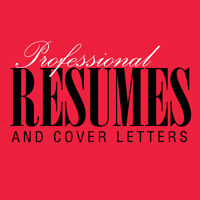 PROFESSIONAL RESUME SERVICE – REASONABLE PRICES