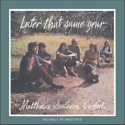 MATTHEWS SOUTHERN COMFORT - LATER THAT SAME YEAR (+BONUS)  CD NEU  ()