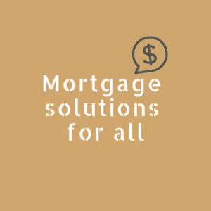 Mortgage Solutions for All/ Buying 1st home/ 2nd mortgage/HELOC