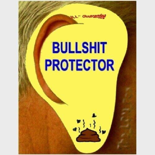 Pair~BULLSHIT EAR PROTECTORS~SPOUSE~FRIEND~BS~GREAT Gag Gift~Political Statement