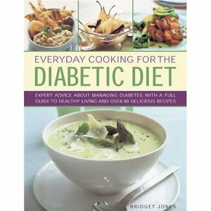 Everyday Cooking for the Diabetic Diet Jones Lorenz Books HB 9780754827221