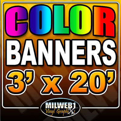 3'x 20' Custom Vinyl Banner, 13oz FULL COLOR  3x20