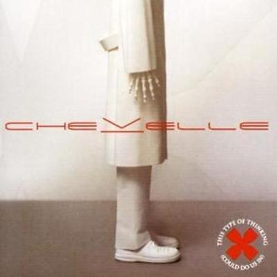 Chevelle   This Type Of Thinking Can Do Us In  Us Import  Cd  2004