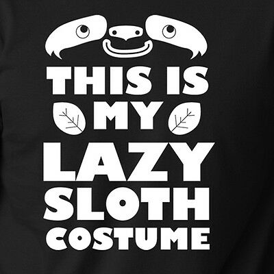 THIS IS MY LAZY SLOTH COSTUME funny Halloween easy party animal T-Shirt