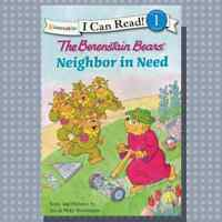"*NEW* THE BERNSTEIN BEARS ""NEIGHBOR IN NEED"" READING LEVEL #1"