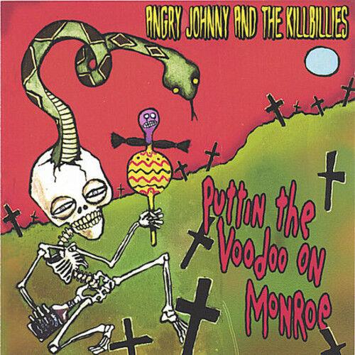 Angry Johnny / Killb - Puttin the Voodoo on Monroe [New CD]