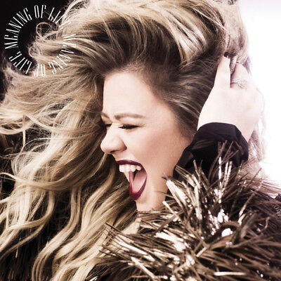 Kelly Clarkson   Meaning Of Life  New Vinyl Lp  Digital Download