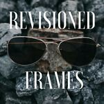 ReVisioned Frames