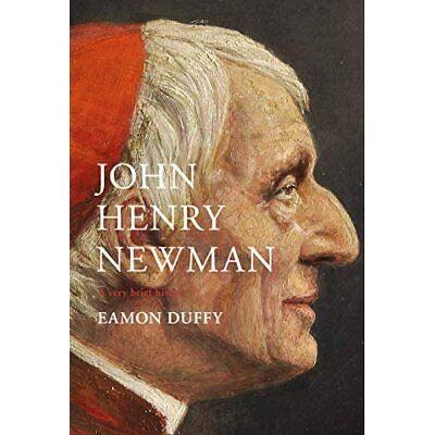 John Henry Newman - Hardback NEW Duffy, Eamon (a 17/10/2019