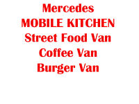 Mercedes Mobile Kitchen, Catering Van, Coffee Van, Burger Van, Street Food Van