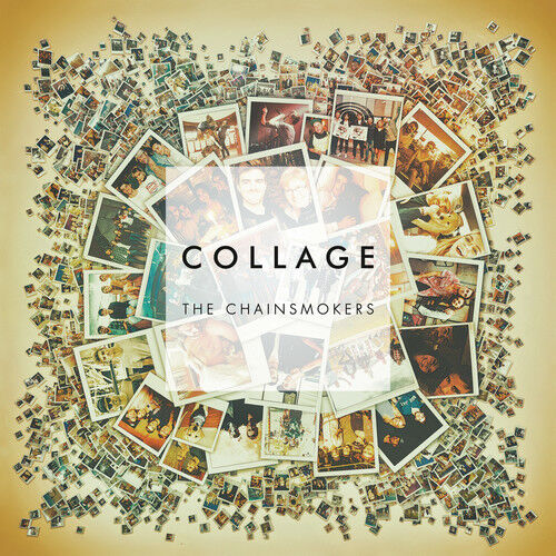 The Chainsmokers - Collage [New Vinyl] Extended Play, Download Insert