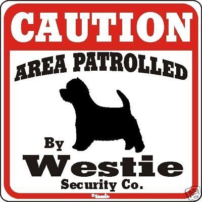 Westie Caution Dog Sign
