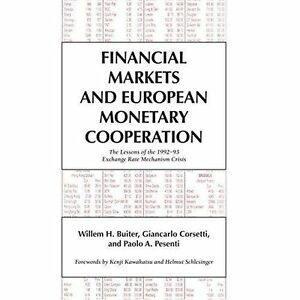 Financial Markets and European Monetary Cooperat, Willem H. Buiter, Giancarlo Co