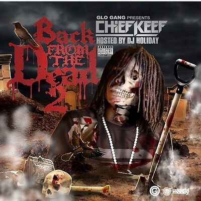 Chief Keef - Back From The Dead 2 Mixtape