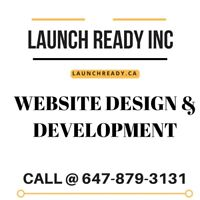 LAUNCH READY WEBSITE DESIGN & DEVELOPMENT | GTA|   647-879-3131