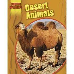 Desert Animals (Saving Wildlife), Newland, Sonya, New Book