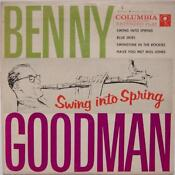 Benny Goodman Swing Into Spring