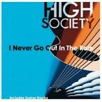 I Never Go Out In The Rain-High Society-CD