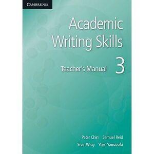 Academic Writing Skills 3 Teacher's Manual, Yamazaki, Yoko, Wray, Sean, Reid, Sa