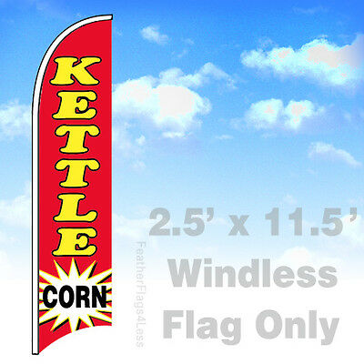 Kettle Corn - Windless Swooper Flag 2.5x11.5 Feather Banner Sign - Rb