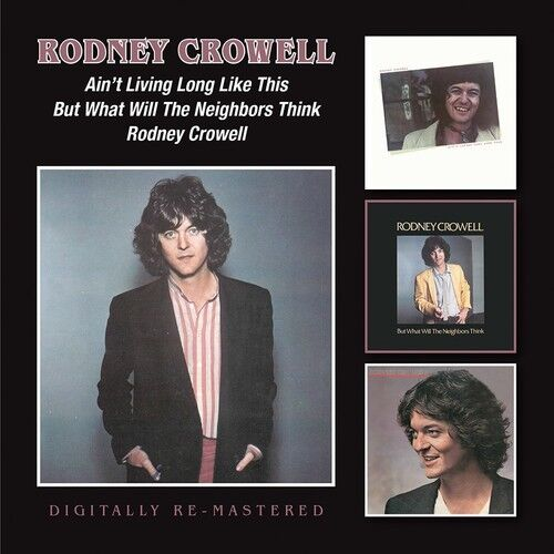 Rodney Crowell - Ain't Living Long Like This [New CD] UK - Import