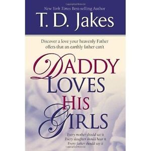 DADDY LOVES HIS GIRLS, Very Good Condition Book, JAKES T D, ISBN 9781591858843