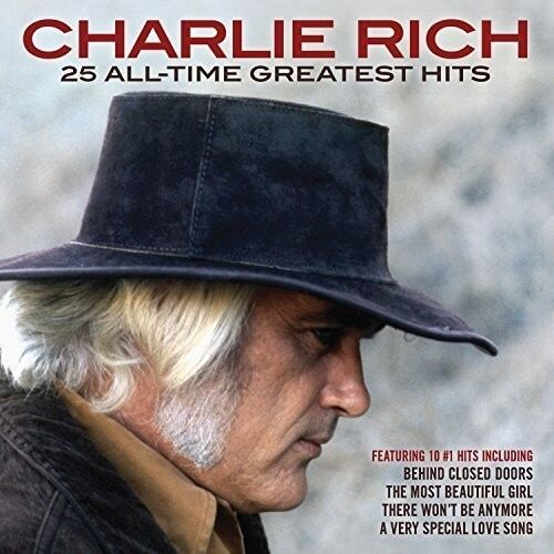Charlie Rich - 25 All-time Greatest Hits [new Cd]