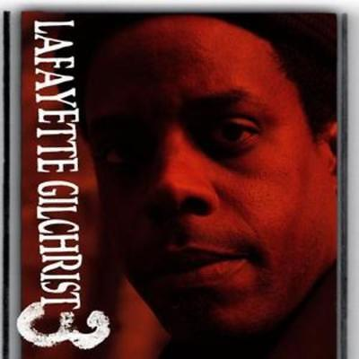 Lafayette Gilchrist : Three CD (2007) ***NEW*** FREE Shipping, Save £s