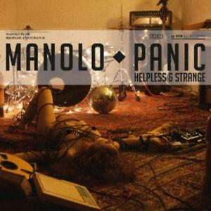 CD Manolo Panic Helpless & Strange Digipack (K45)