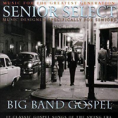 SENIOR SELECT: BIG BAND GOSPEL BY VARIOUS ARTISTS
