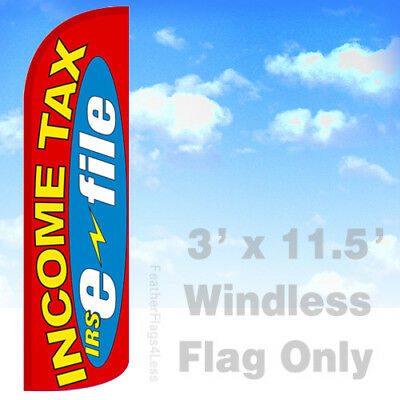 Income Tax Irs E-file - Windless Swooper Flag 3x11.5 Feather Banner Sign Rq