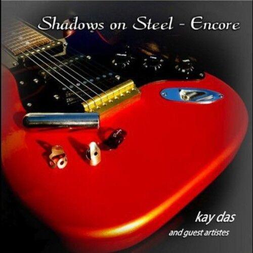 Kay Das - Shadows on Steel-Encore [New CD] Duplicated CD