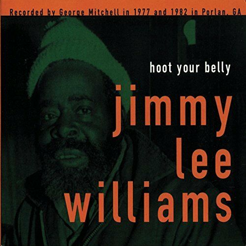 JIMMY LEE WILLIAMS - Hoot Your Belly [CD]