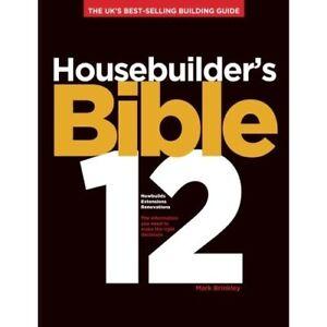 Housebuilder's Bible 12: The UK's best-selling building - Paperback NEW Brinkley
