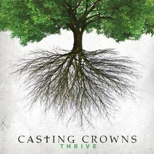 Casting Crowns - Thrive [New CD]