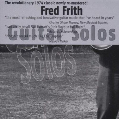 Fred Frith - Guitar Solos [New CD]