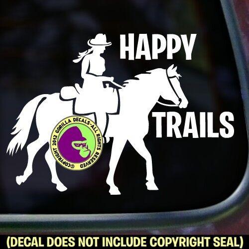 HAPPY TRAILS Vinyl Decal Sticker Horse Trail Riding Love Car Window Trailer Sign