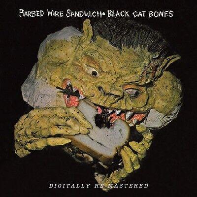Black Cat Bones - Barbed Wire Sandwich [New - Black Cat Bones
